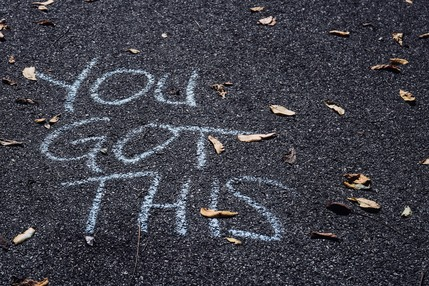 "Chalk ""You got this"" message"